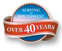 Serving the Southwest for over 40 years